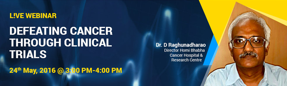 Dr. D Raghunadharao, Director, Homi Bhabha Cancer Hospital & Research Center on topic Defeating cancer through clinical trials